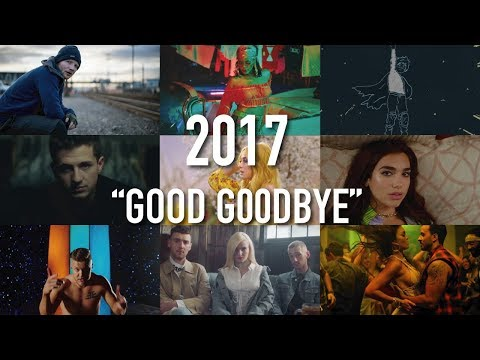 """Good Goodbye"" - 2017 Year End Mashup (Hits of the Year)"