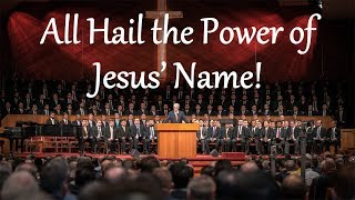 All Hail the Power of Jesus' Name!