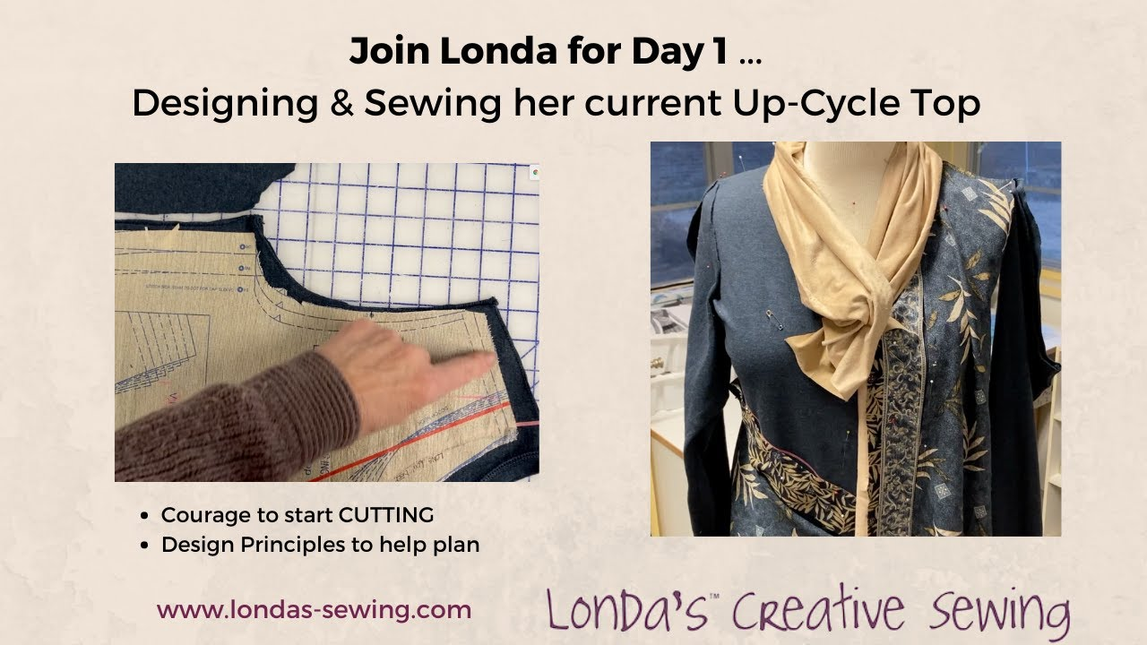 Day 1 - New Up-Cycle Top Design & Sewing Process