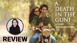 A Death In The Gunj | Movie Review | Anupama Chopra