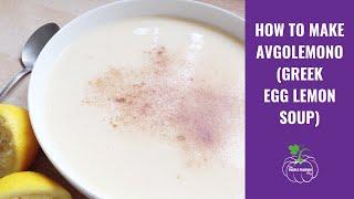 How To Make Avgolemono Soup
