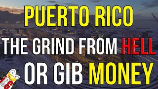 World of Warships Puerto Rico: Grind like a Slave or GIVE US MONEY
