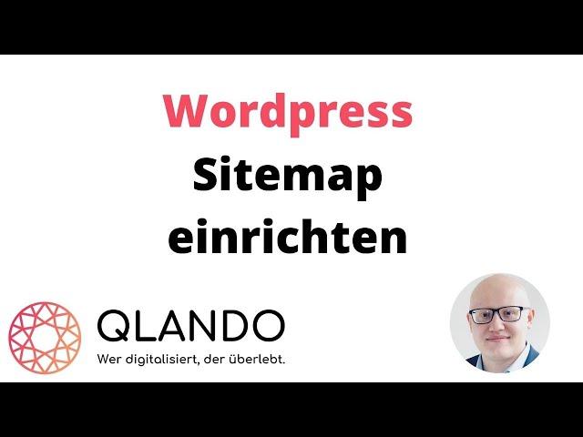 Wordpress Sitemap installieren | Wieso, weshalb, wozu ? + Rankmath | QLANDO