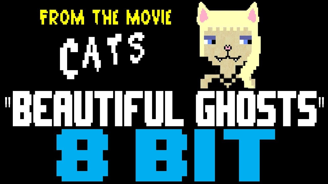 Beautiful Ghosts (from Cats) [8 Bit Tribute to Taylor Swift] , 8 Bit  Universe