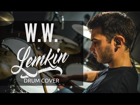 LEMKIN - WW - Drum Cover