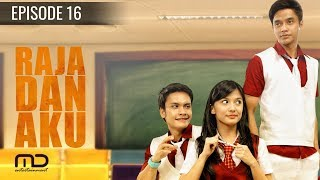 Download Video Raja Dan Aku - Episode 16 MP3 3GP MP4