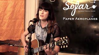 Paper Aeroplanes - Ribbons | Sofar London