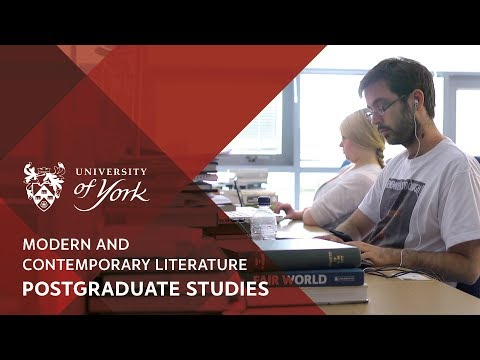 Postgraduate Studies in Modern and Contemporary Literature at York