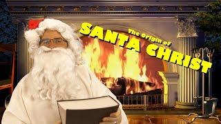 Origin of Santa Christ