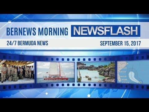 Bernews Morning Newsflash For Friday, September 15, 2017