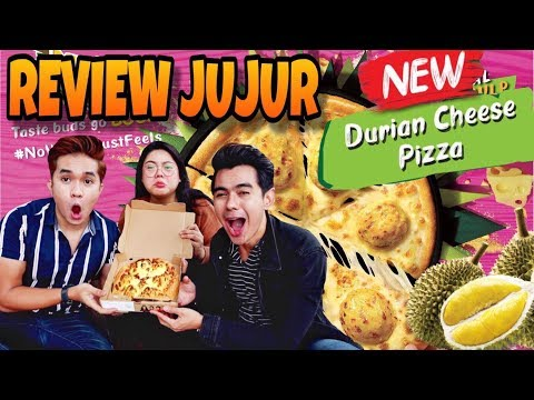 REVIEW JUJUR : PIZZA DURIAN CHEESE? 'SAMPAH!'