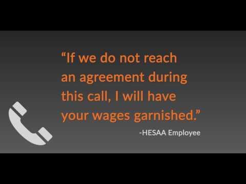 HESAA Employee Threatens Wage Garnishment