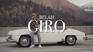 BELAH - GIRO (prod. by BTM-Soundz)