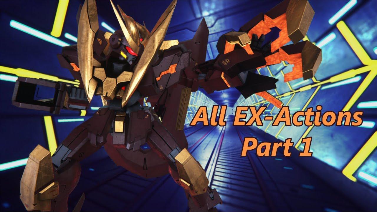 All EX Actions in Gundam Breaker 3 (English) Part 1 - YouTube