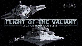 Flight of the Valiant - A Star Wars: Remnant Fan Film