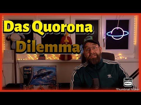 Das Quorona Dilemma - ein KKKommentar