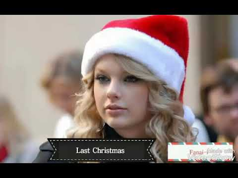 Taylor Swift- Last Christmas