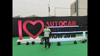 Autocar Performance Show 2018 | BKC | MMRDA Ground | Amazing time with BuffMoto