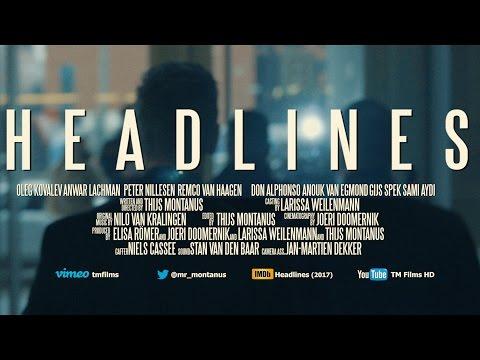 Headlines Short Film TRAILER