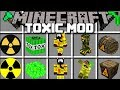 Minecraft TOXIC MOD / PLAY WITH NUCLEAR ITEMS AND SURVIVE THE TOXIC APOCALYPSE!! Minecraft