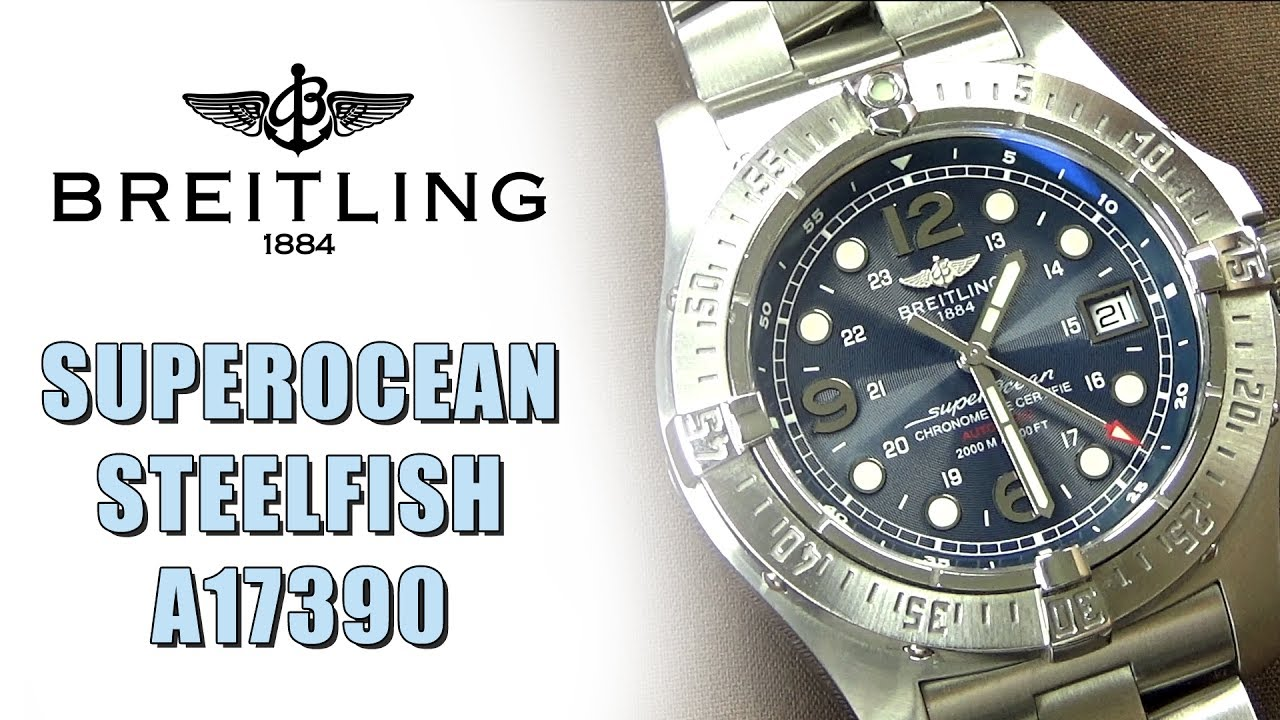 cheap for discount 7c0dc 514d2 Breitling SuperOcean Steelfish A17390
