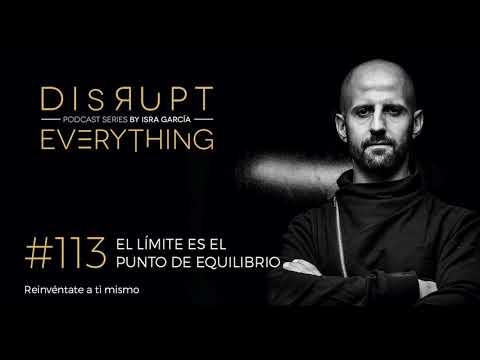 CÓMO ENCONTRAR EL PUNTO DE EQUILIBRIO EN EL LÍMITE || Disrupt Everything Podcast 113