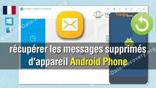 Comment faire pour récupérer les messages supprimés d'appareil Android