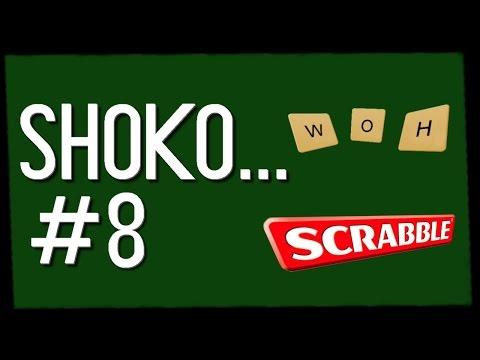 Shoko... #8 | Scrabble Pro