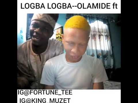 Download Olamide Logba Logba ft Fatamuko X King Muzet (Fuji version)