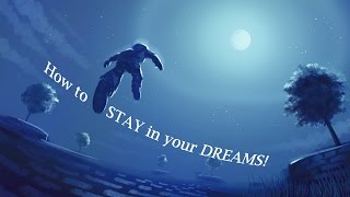 How to STAY in your LUCID DREAM after REALIZING!