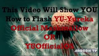 How to Flash Official YUOS MM in any YU Devices