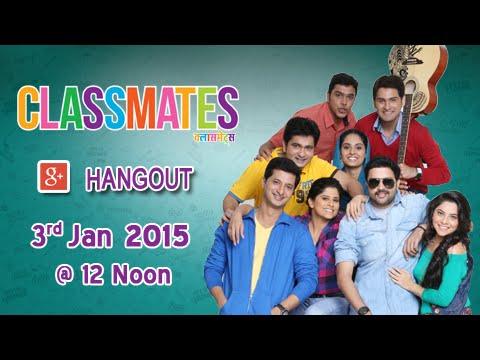 Classmates Google Hangout Promo: MEET THE CLASSMATES ON 3RD JANUARY 2015