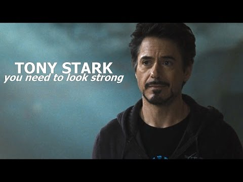 You need to look strong | Tony Stark (character study)