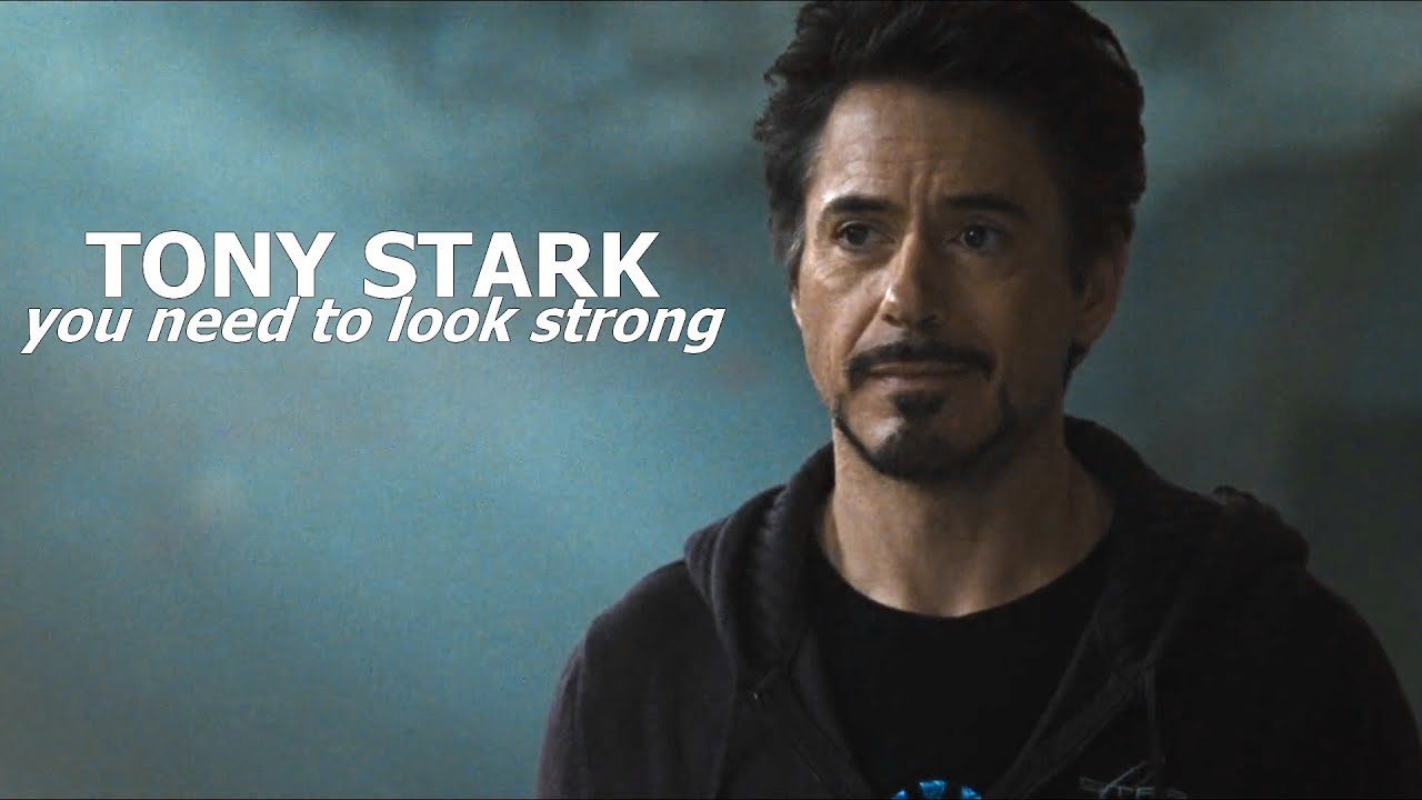 Free Sad Quotes Wallpaper Download You Need To Look Strong Tony Stark Character Study