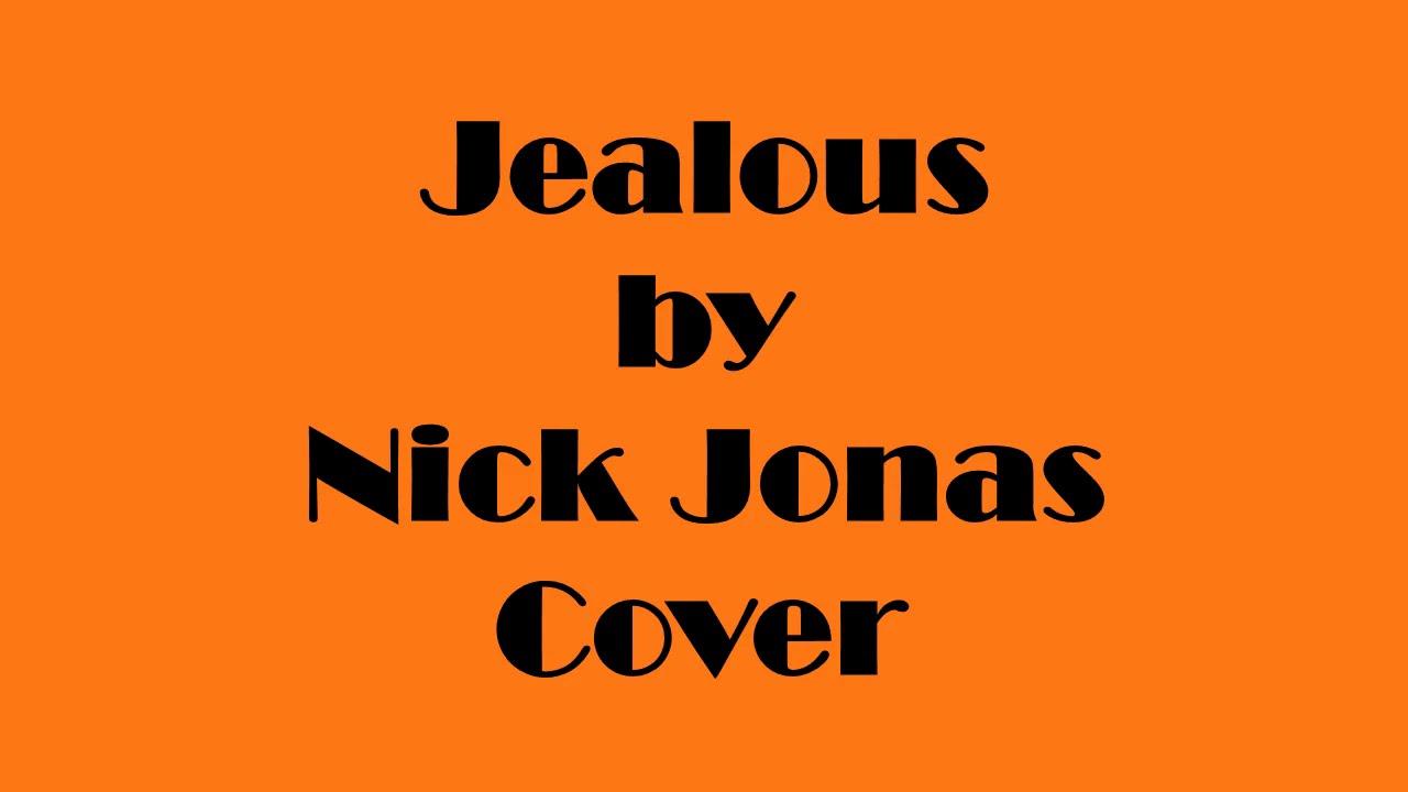 Jealous by Nick Jonas Cover