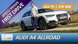 2016 audi a4 allroad test 2 0 tfsi 252 ps fahrbericht review german english subtitles