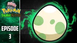 Pokemon Snakewood: Episode 3 | This Egg Is Beast!