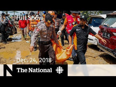 The National for Monday, December 24, 2018 — Indonesia Tsunami, Markets Fall, The Shadow of Diana