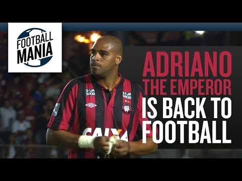 """The Empire Strikes Back"" - After two years, Adriano, The Emperor, is back to Football!!!"