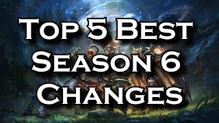 Top 5 Best Season 6 Changes in League of Legends