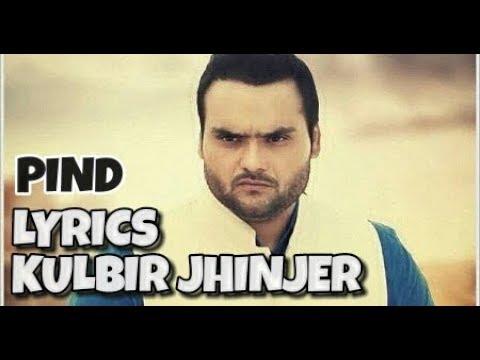 Pind ( Lyrics ) Kulbir Jhinjer | New Punjabi Songs 2017
