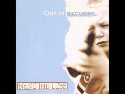 None The Less - Out Of Excuses (2000) Full Album