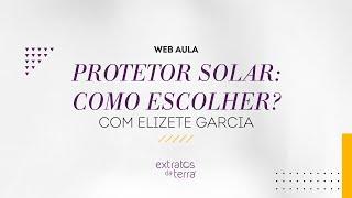 Web Aula: Protetor solar: como escolher?