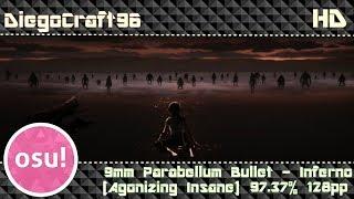 DiegoCraft96 l 9mm Parabellum Bullet - Inferno [Agonizing Insane] l FC 128 PP