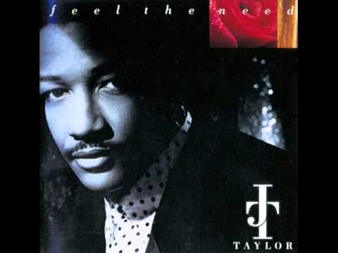 J.T. Taylor - Feel The Need - (Interlude) - Let's Make Love  1991