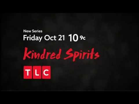 Kindred Spirits premiering October 21st at 10pm on TLC