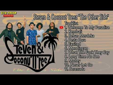 Steven & Coconut Treez Full Album