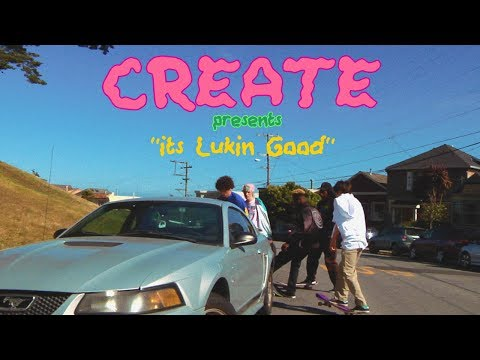"Create's ""It's Lukin Good"" Video"