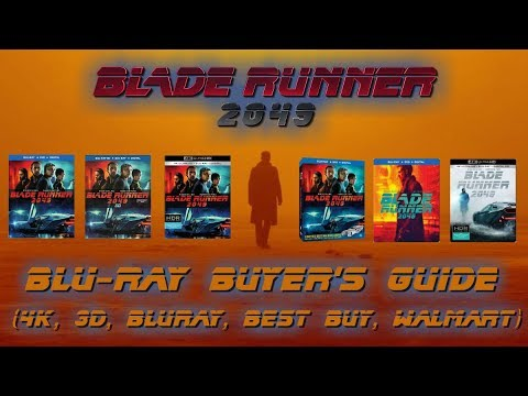 BLADE RUNNER 2049 - BLURAY UNBOXING (4K, 3D, BLURAY, BEST BUY, WALMART) - BLURAY BUYERS GUIDE