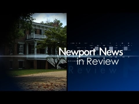 COMPLETE 30 MINUTE HD NEWPORT NEWS IN REVIEW: LEE HALL MANSION JUNE 2012 H.264.mov